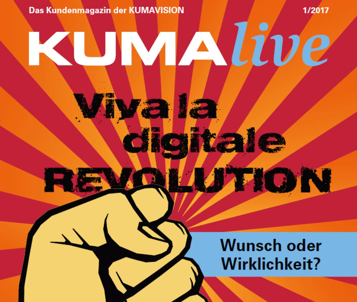 kundenmagazin kumalive digitale revolution wunsch oder wirklichkeit. Black Bedroom Furniture Sets. Home Design Ideas